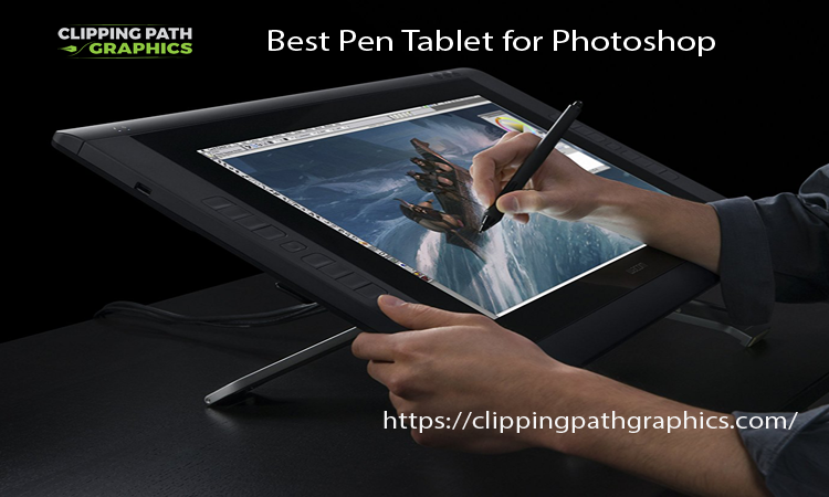 best pen tablet for Photoshop