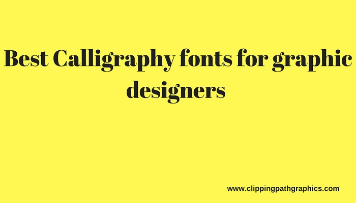 calligraphy fonts for graphic designers