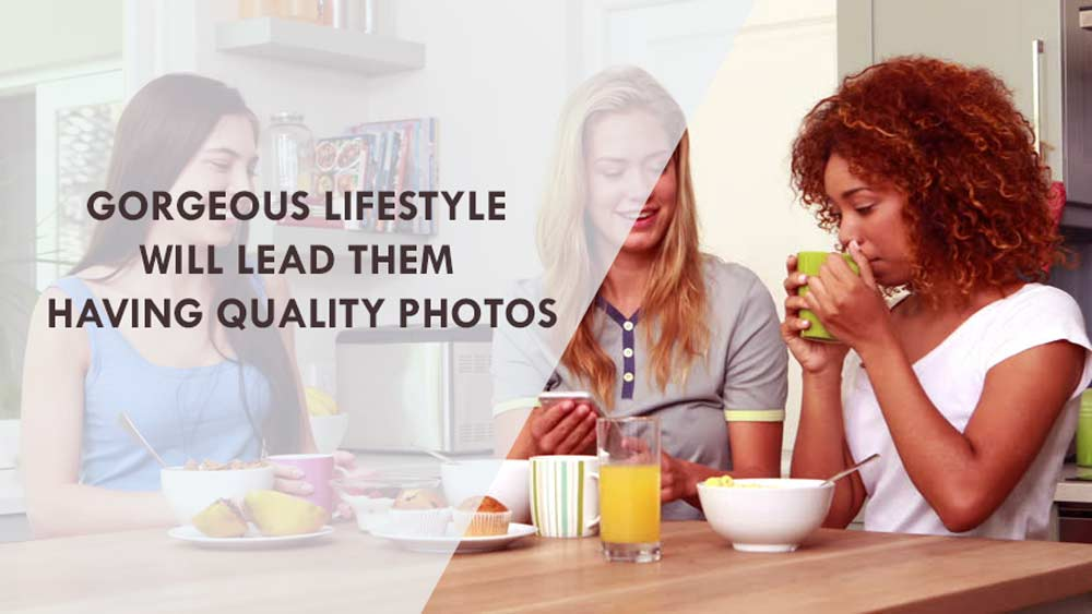 GORGEOUS-LIFESTYLE-WILL-LEAD-THEM-HAVING-QUALITY-PHOTOS