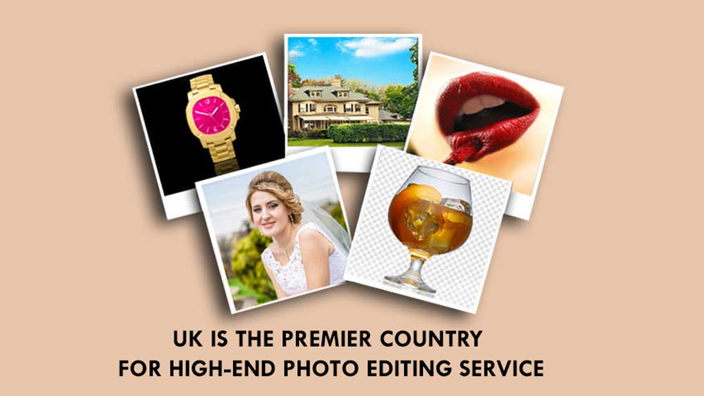 UK-IS-THE-PREMIER-COUNTRY-FOR-HIGH-END-PHOTO-EDITING-SERVICE