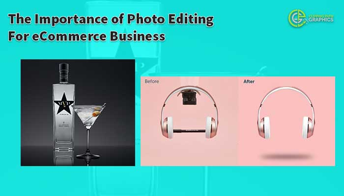 The Importance of Photo Editing For eCommerce Business