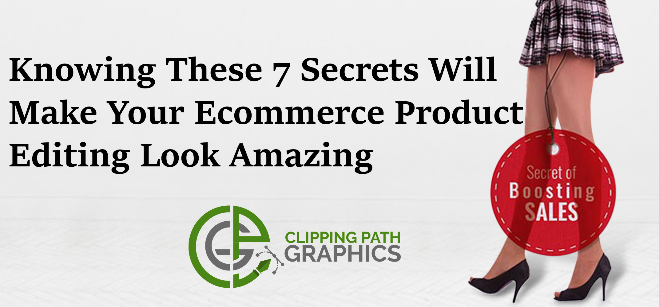 Knowing These 7 Secrets Will Make Your Ecommerce Product Editing Look Amazing