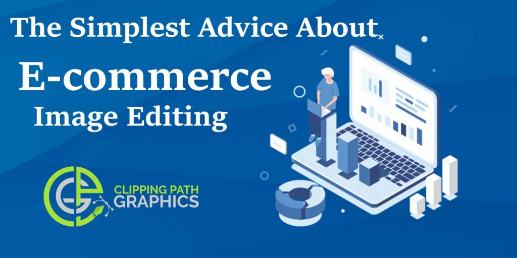 simplest advice about e-commerce image editing