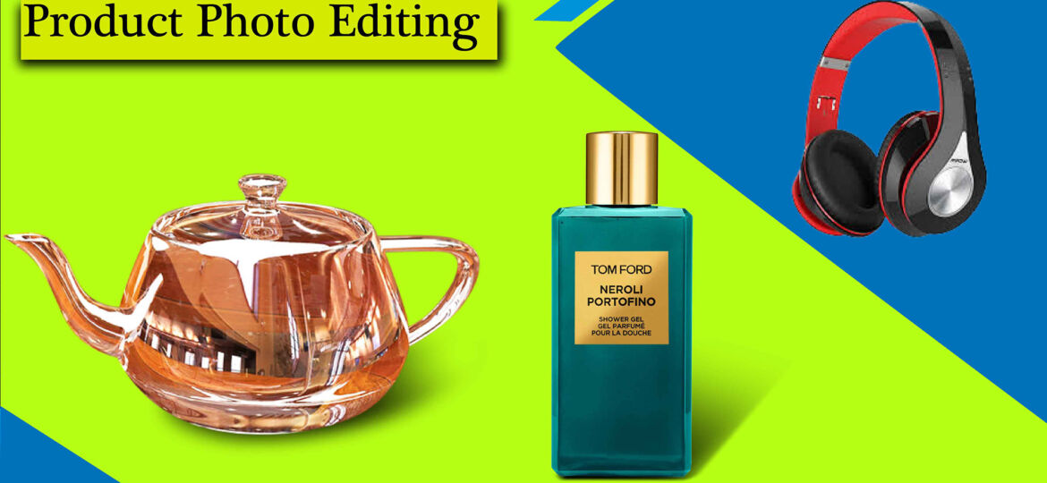 Commercial Product Photo Editing For Increase Online Sales